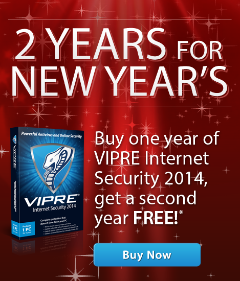 VIPRE 2 Years For New Years sale 2014